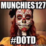 Munchies Tree House Vol.1 - #DOTD (Day Of The Dead)