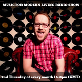 Music For Modern Living Radio Show w/ Nigel Gentry | March 2019 | blueingreenradio.com