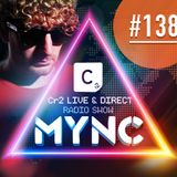 MYNC Presents Cr2 Live & Direct Radio Show 138 with Mell Tierra Guestmix