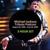 Michael Jackson Tribute Podcast [SPECIAL]
