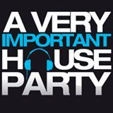 A Very Important House Party 12/09/15 - Live Set