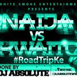Dj Absolute Naija vs Kwaito #RoadTripKe White Smoke Entertainment