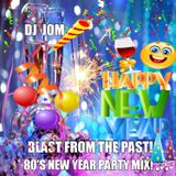 Blast From The Past! - 80's New Year Party Mix! ♫♫