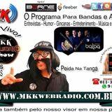 "Programa MkkStudio Show com Peida Na Tanga 17/06/2015 ""BANDA Balba"" e Vida de Musico nº13"