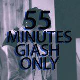 55 MINUTES GIASH ONLY