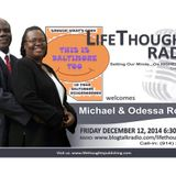 "LifeThoughts Radio guests Michael and Odessa Rose of  ""This Is Baltimore, Too!"""