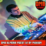 DNB ALMERIA PDCST 01 BY PHIXION