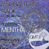 Mentha - Subaltern Radio 11/06/2015 on SUB.FM