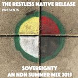 SOVEREIGNTY - AN NDN SUMMER MIX 2015