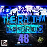the90sradio.com - The Rhythm #48 (the best of 90's Dance Music)