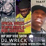 DJ Wreck - Hip Hop Vibe Show 84 - DJ Mike Midas & Aqil Guevara