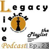 Legacy Live: Episode 23