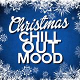 Christmas Chillout Mood
