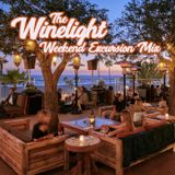 THE WINELIGHT WEEKEND EXCURSION MIX