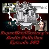 Audio Pollution: Episode 143 The Perils of going to the Movies