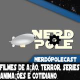 NerdópoleCast 123: NicolasCast