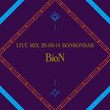 LIVE MIX 26-09-14 BONBONBAR BioN