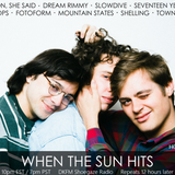 When The Sun Hits #74 on DKFM