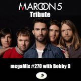 megaMix #270 A Tribute to Maroon 5