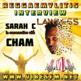 Cham Interview with Sarah C, Reggaemylitis Show, Vibes FM