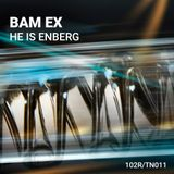 TechnoID – He is Enberg by Bam Ex