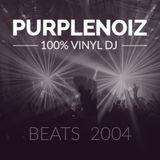 0404 DJ Purplenoiz beats mix 2004