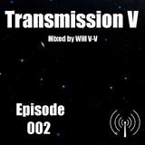 Transmission V Episode 2