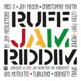 BRAND NEW 2015 RIDDIM RUFF JAM BY JAM PROMOTIONS