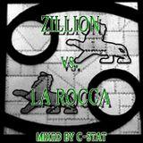 La Rocca VS Zillion - the battle of 2000