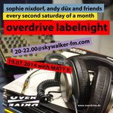 Matt K @ Overdrive Labelnight 2014 07 19 @ Skywalker FM