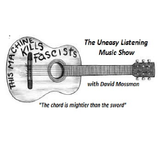 The Uneasy Listening Show 7 with David Mossman 16th July 2017