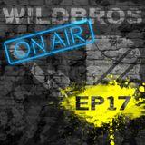 WildBros ON AIR EP #17