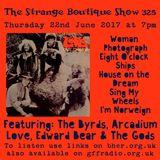 The Strange Boutique Show 325