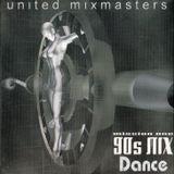 United Mixmasters 90's Dance Mix