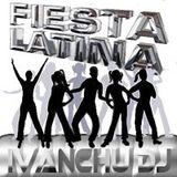 Sesion Fiesta Latina by Ivanchu Dj