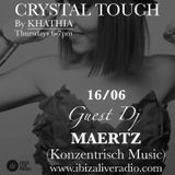 "Maertz Special Set for ""Crystal Touch"" by KHATHIA Radio Show (June 2016)"