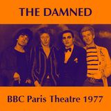 The Damned - BBC Paris Theatre 1977