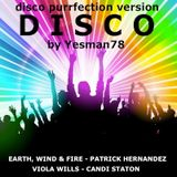DISCO (Earth wind & fire, Patrick Hernandez, Viola Wills, Candi Staton)