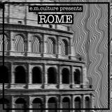 E.M.Culture: Rome (Special interview with Max Durante) puntata 9 ottobre 2016
