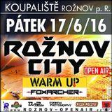 FoxArcher Warm-Up ✪ ROŽNOV City Open Air 2016 ✪