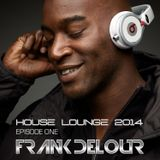 House Lounge 2014 Episode One
