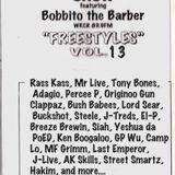 Stretch & Bobbito Freestyles Vol 13 (Side A)