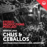 WEEK38_16 Chus & Ceballos Live from Space Buenos Aires, Argentina
