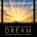 The Album Show feat We Have Only Come to Dream by Terry Lee Nichols