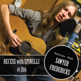 RECESS with SPINELLI #266, Sawyer Fredericks