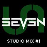 Seven - Studio mix #1