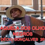 AQUELA DOS OLHOS NEGROS DÉCIO GONÇALVES 2015 Mix By Dj.Discojo