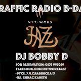 Traffic Radio B-Day wt. DJ Bobby D @ NetworxJazz Ruse (25.02.2017) part.2