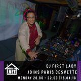 FIRST LADY SPECIAL GUEST MIX ON PARIS CESVETTE SHOW HOUSEFMdotNET APRIL 16TH 2018