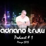 Adriano Trulli Podcast # 1 - 2013 - Comercial Set.